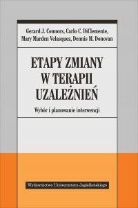 G.J. Connors, C.C. DiClemente, M.M. Valesquez, D.M. Donovan – Etapy zmiany w terapii uzależnień